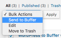 WordPress to Buffer Pro: Bulk Publish: Bulk Actions