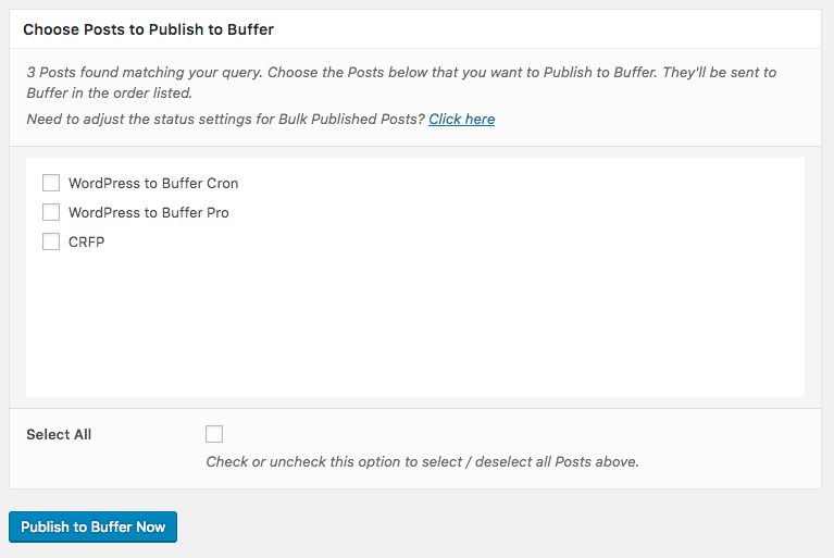 WordPress to Buffer Pro: Bulk Publish: Select Posts