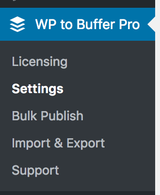 WordPress to Buffer Pro: Settings Menu