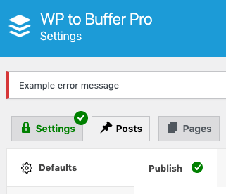 WordPress to Buffer Pro: Debugging: Settings not Saving: Error Notification