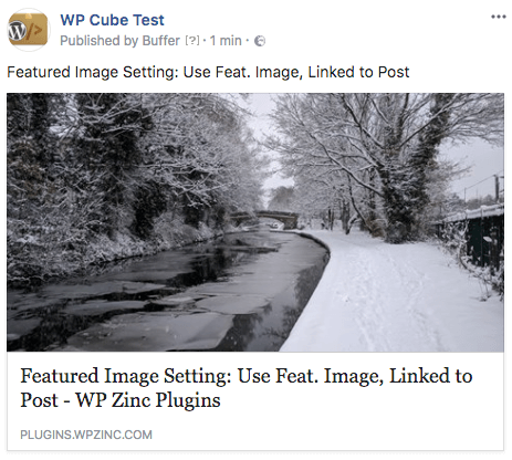 WordPress to Buffer Pro: Featured Image, Linked to Post: Facebook