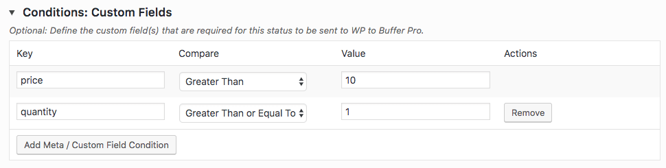 WordPress to Buffer Pro: Status: Conditions: Custom Fields Table: Example
