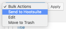 WordPress to Hootsuite Pro: Bulk Publish: Send