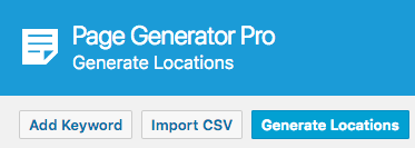 Page Generator Pro: Generate Locations: Button