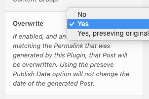 Page Generator Pro: Tutorial: Content Group: Overwrite