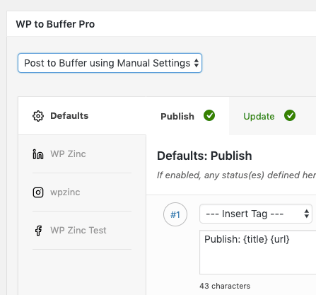 WordPress to Buffer Pro: User Access: Enable Specific Profiles: Example Status Settings