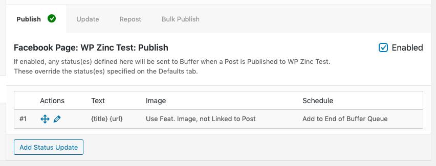 WordPress to Buffer Pro: Statuses: Per-Profile: Post Action